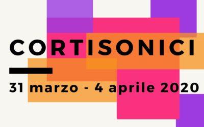 Dal 31 marzo al 4 aprile 2020 la 17° edizione del festival Cortisonici